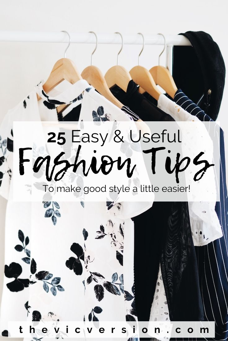 7 Easy and Useful Fashion Tips - The Vic Version